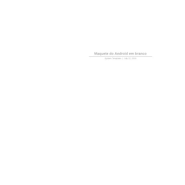 Maquete do Android em branco