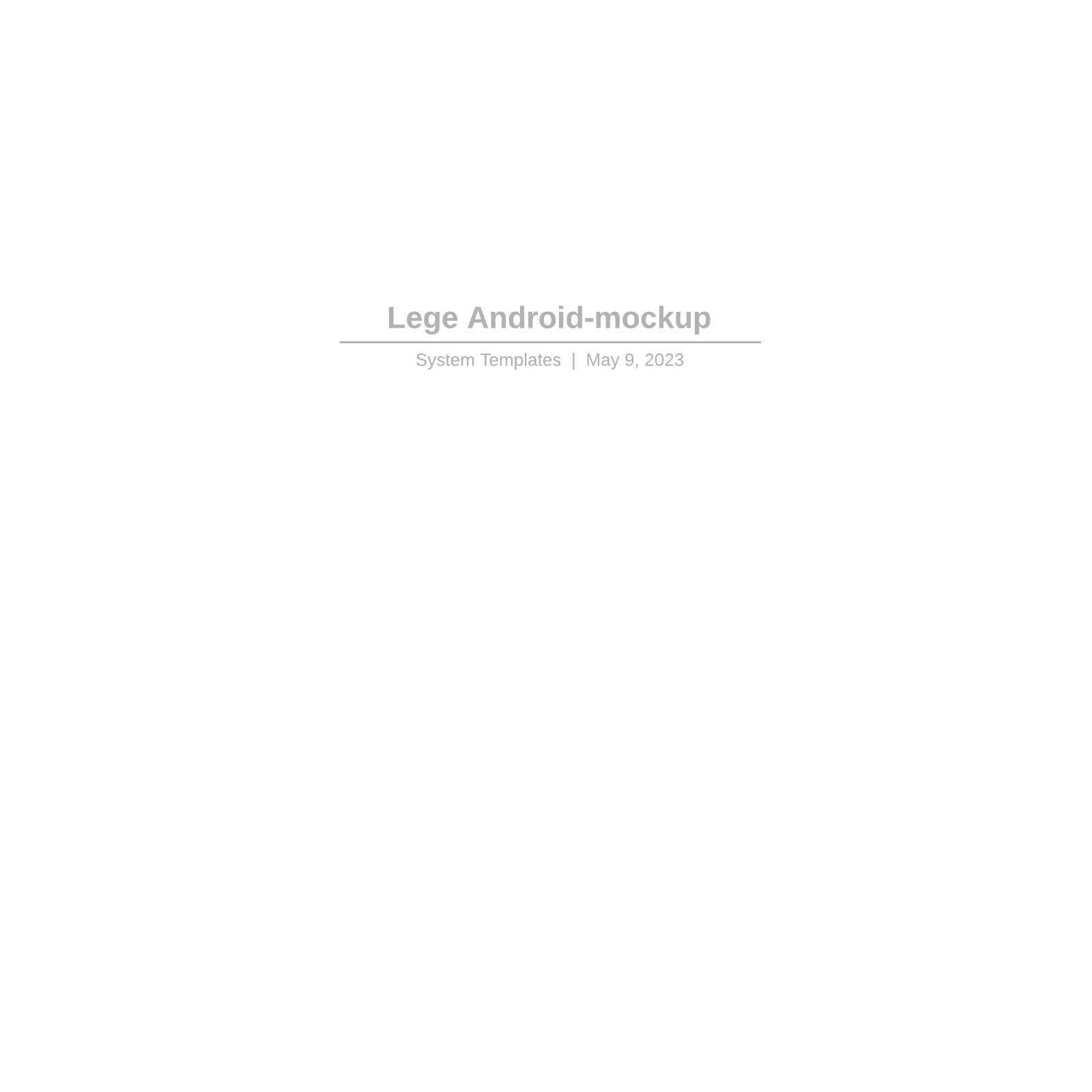 Lege Android-mockup