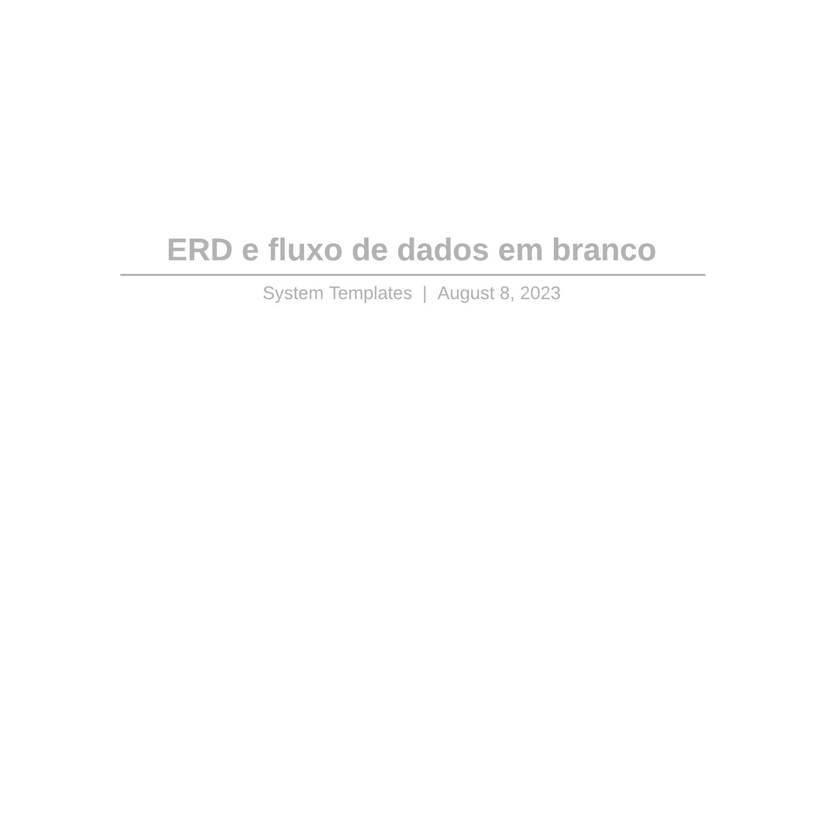 ERD e fluxo de dados em branco